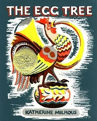 The Egg Tree (Paperback, Library Binding): Katherine Milhous