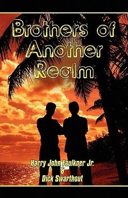 Brothers of Another Realm (Paperback): Harry John, Jr. Faulkner
