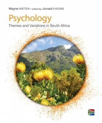 Psychology - Themes & Variations, A South African Perspective (Paperback, 2nd edition): Wayne Weiten