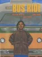 The Bus Ride (Paperback): William Miller