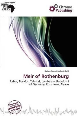 Meir of Rothenburg (Paperback): Adam Cornelius Bert