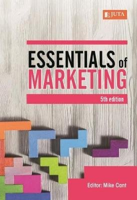 Essentials Of Marketing (Paperback, 5th Edition): Mike Cant
