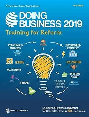 Doing business 2019 - training for reform (Paperback, 16th ed.): World Bank