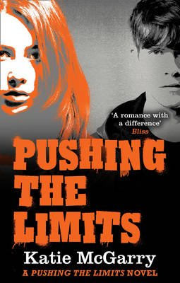 Pushing the Limits (Paperback): Katie McGarry