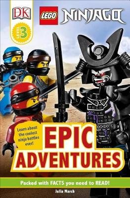 DK Readers Level 3: Lego Ninjago: Epic Adventures (Paperback): Julia March, Dk