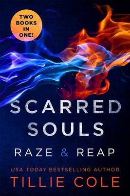 Scarred Souls: Raze & Reap (Electronic book text): Tillie Cole