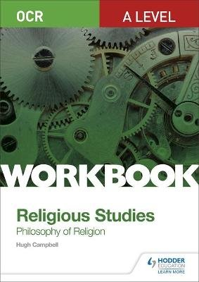 OCR A Level Religious Studies: Philosophy of Religion Workbook (Paperback): Hugh Campbell