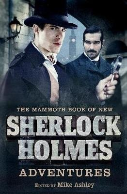 The Mammoth Book of New Sherlock Holmes Adventures (Paperback): Mike Ashley