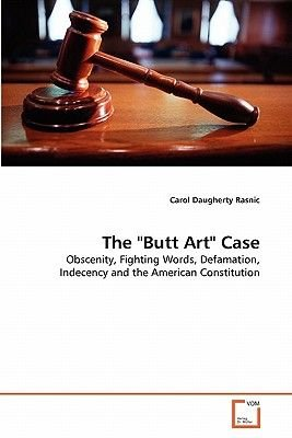 The Butt Art Case (Paperback): Carol Daugherty Rasnic