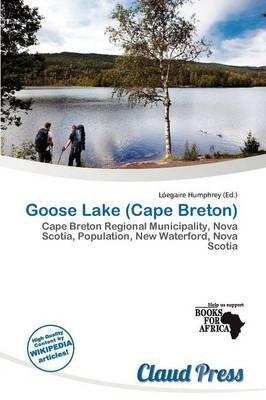 Goose Lake (Cape Breton) (Paperback): L. Egaire Humphrey