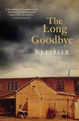 The Long Goodbye (Paperback): Pamela Parker