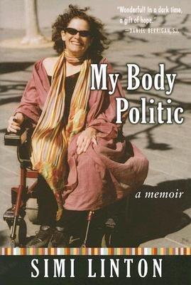 My Body Politic - A Memoir (Paperback): Simi Linton