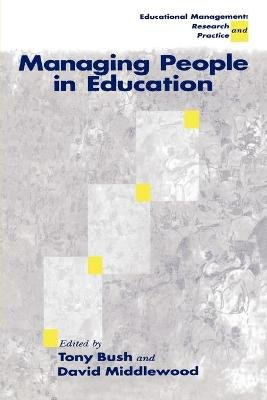 Managing People in Education (Paperback): Tony Bush, David Middlewood