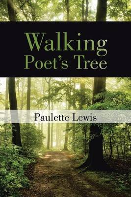 Walking Poet's Tree (Electronic book text): Paulette Lewis