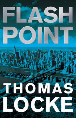 Flash Point (Hardcover): Thomas Locke