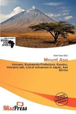 Mount Aso (Paperback): Niek Yoan