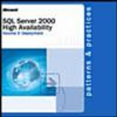 SQL Server 2000 High Availability, v.2 - Deployment (Paperback): Microsoft Press