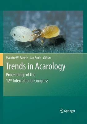 Trends in Acarology (Hardcover, Edition.): Maurice W. Sabelis, Jan Bruin