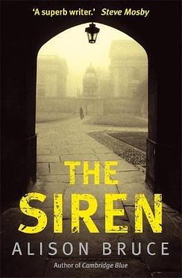 The Siren (Paperback): Alison Bruce