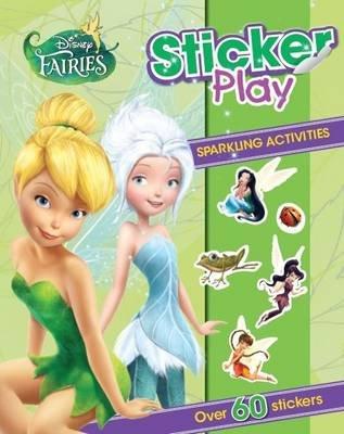 Disney Fairies Sticker Play (Paperback): Parragon