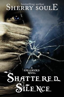 Shattered Silence - Book 2 (Paperback): Sherry Soule
