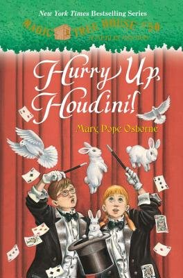 Magic Tree House #50 Hurry Up, Houdini! (Hardcover): Mary Pope Osborne