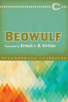 Beowulf (Paperback): Anonymous, Ernest J. B. Kirtlan
