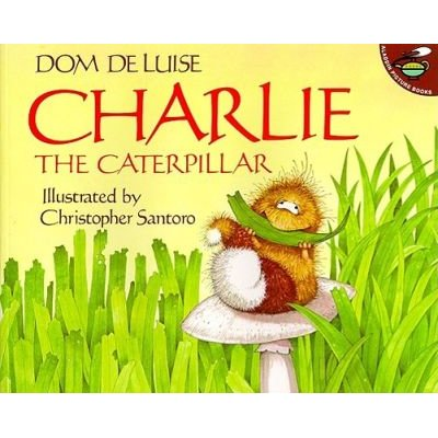 Charlie the Caterpillar (Paperback): Dom Deluise