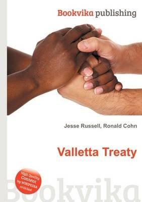 Valletta Treaty (Paperback): Jesse Russell, Ronald Cohn