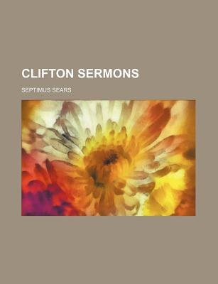 Clifton Sermons (Paperback): Septimus Sears