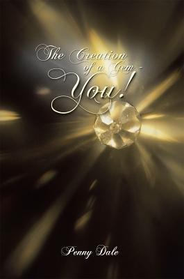 The Creation of a Gem - You! (Electronic book text): Penny Dale
