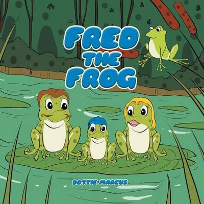Fred the Frog (Paperback): Dottie Marcus