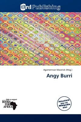 Angy Burri (German, Paperback): Agamemnon Maverick
