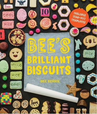 Bee's Brilliant Biscuits (Hardcover): Bee Berrie