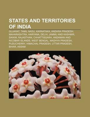 States and Territories of India - Gujarat, Tamil Nadu, Karnataka, Andhra Pradesh, Maharashtra, Haryana, Delhi, Jammu and...