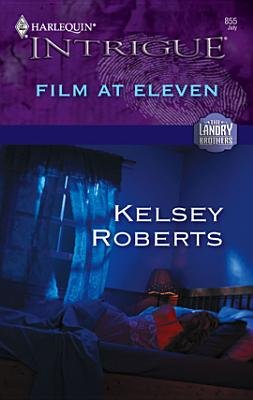 Film at Eleven (Electronic book text): Kelsey Roberts