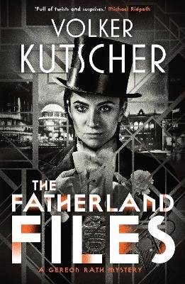 The Fatherland Files (Paperback): Volker Kutscher