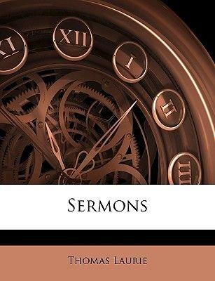 Sermons (Paperback): Thomas Laurie