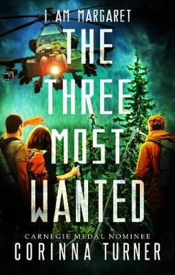 The Three Most Wanted (Electronic book text): Corinna Turner