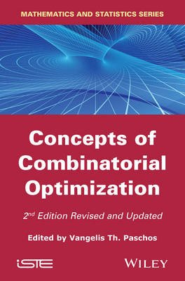 Concepts of Combinatorial Optimization (Hardcover, 2nd Edition): Vangelis Th. Paschos
