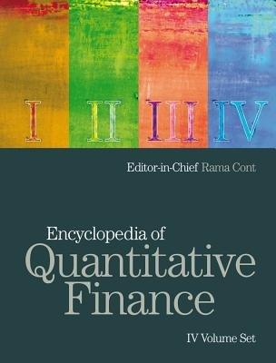 Encyclopedia of Quantitative Finance (Hardcover, New): Rama Cont