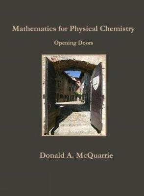 Mathematics for Physical Chemistry - Opening Doors (Paperback): Donald A. McQuarrie
