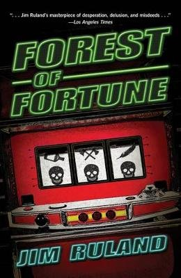 Forest of Fortune (Paperback): Jim Ruland