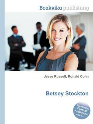 Betsey Stockton (Paperback): Jesse Russell, Ronald Cohn