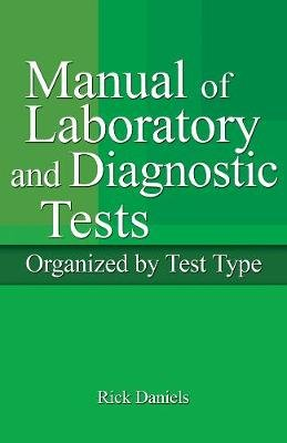 Delmar's Manual of Laboratory and Diagnostic Tests (Paperback, 2nd International edition): Rick Daniels