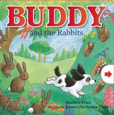 Buddy and the Rabbits (Board book): Mathew Price