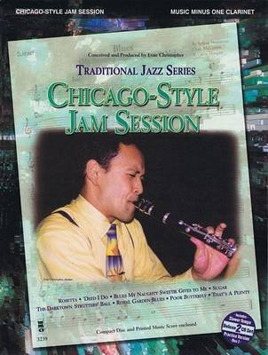 Chicago-Style Jam Session - Traditional Jazz Series - Music Minus One Clarinet Deluxe 2-CD Set (Book): Hal Leonard Corp