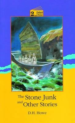The Stone Junk and Other Stories - 2100 Headwords (Abridged, Paperback, Revised ed of Abridged ed): D.H. Howe