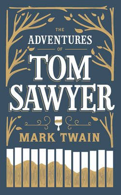The Adventures of Tom Sawyer (Book): Mark Twain