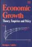 Economic Growth - Theory, Empirics and Policy (Paperback, New edition): Benigno Valdes